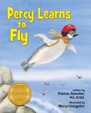 - - - - -  Percy Learns to Fly - - - - - by Patricia Schetter. Illustrated by Mary A Livingston.  2013        ABTA Publications and Products
